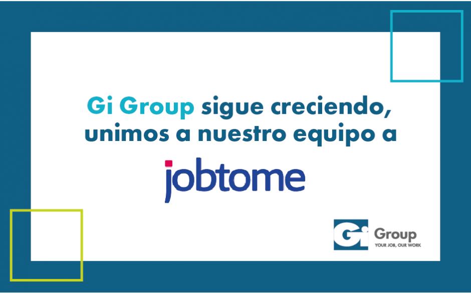 GI GROUP CONTINUA SU PROYECTO DE EXPANSIÓN  CON LA ADQUISICIÓN DE JOBTOME